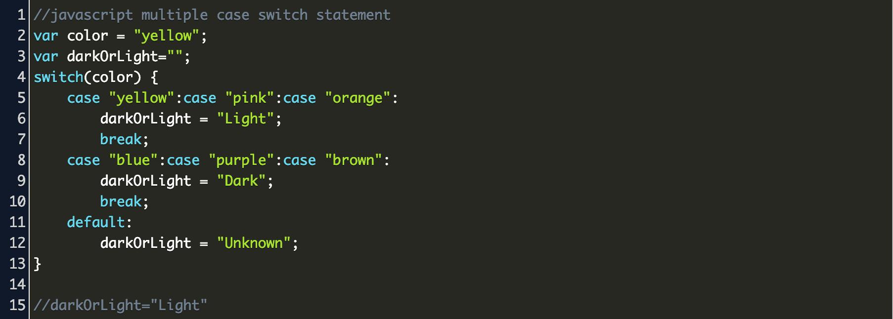 javascript switch statement case multiple returns value Code Example